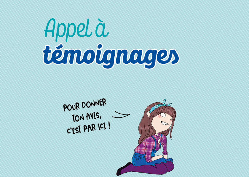 Appel à témoignages - Julie magazine