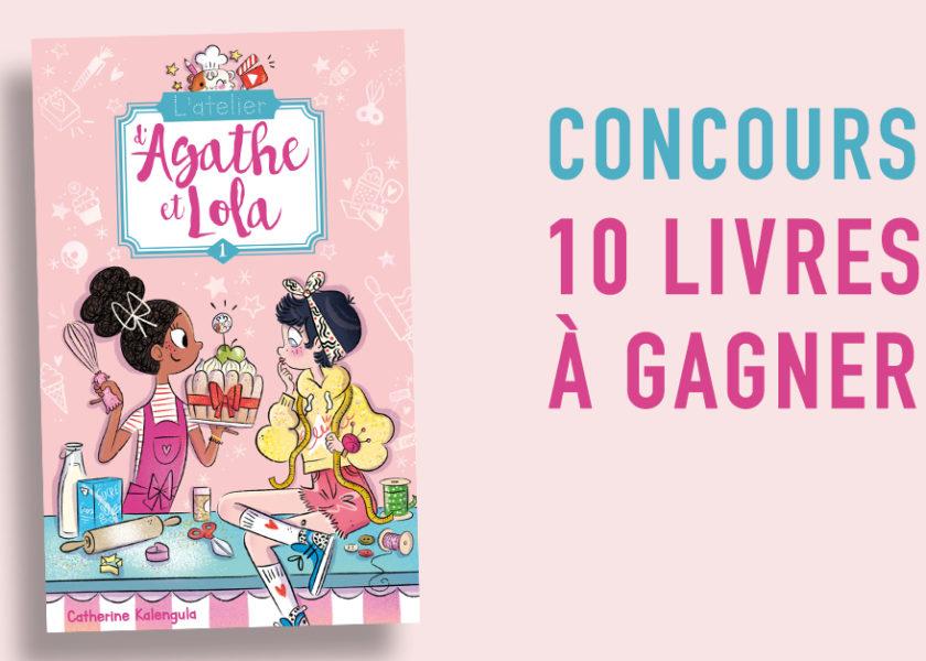 """Gagne des livres """"L'atelier d'Agathe et Lola"""" !"""